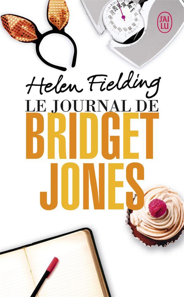 LE JOURNAL DE BRIDGET JONES Fielding Helen J'ai lu