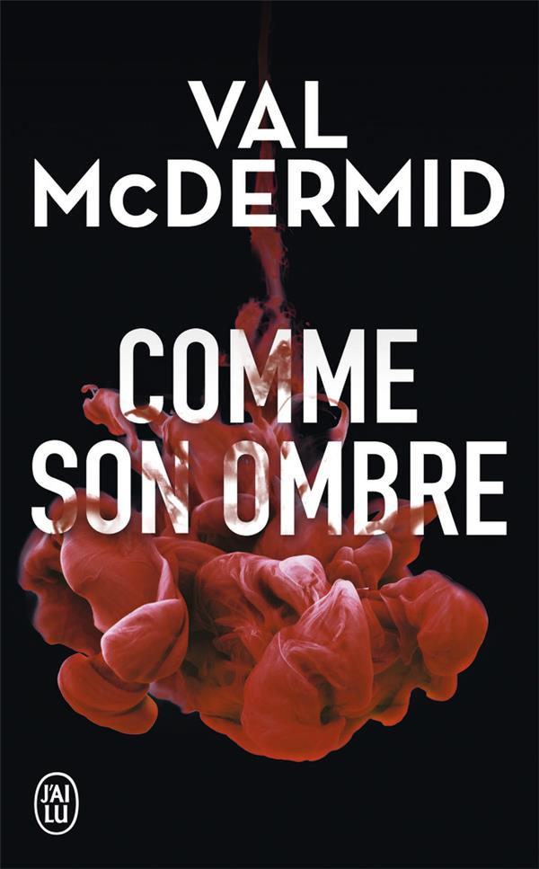 McDermid Val - COMME SON OMBRE
