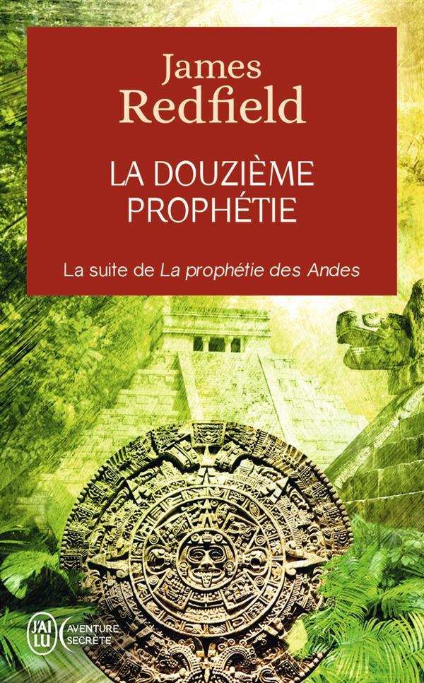 LA DOUZIEME PROPHETIE
