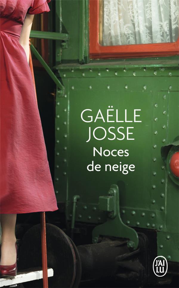 NOCES DE NEIGE JOSSE GAELLE J-AI LU