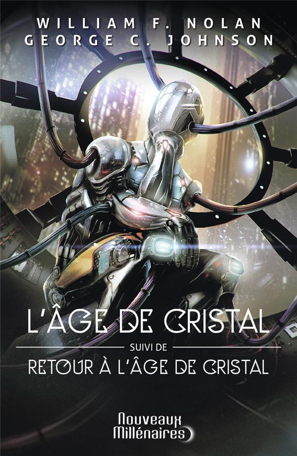 L'AGE DE CRISTAL  -  RETOUR A L'AGE DE CRISTAL
