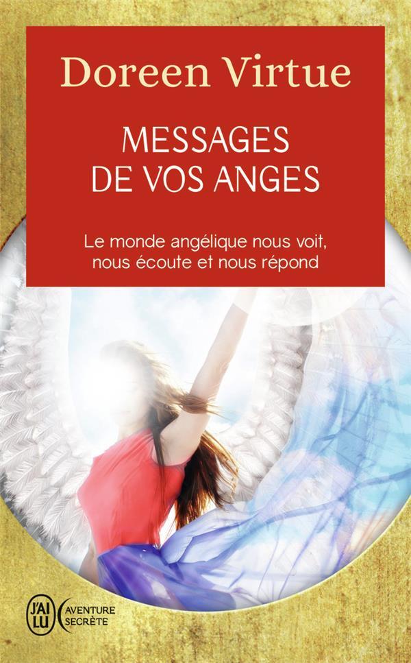 LES MESSAGES DE VOS ANGES Virtue Doreen J'ai lu