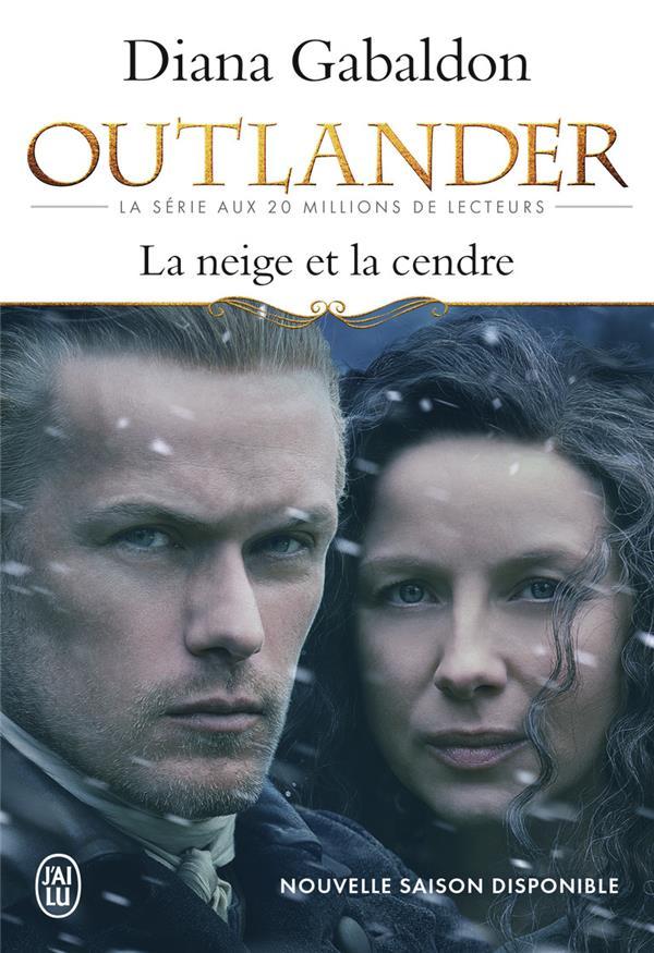 Gabaldon Diana - OUTLANDER - T06 - LA NEIGE ET LA CENDRE