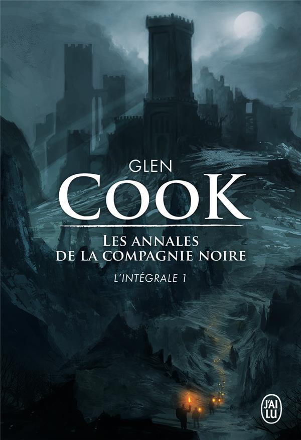 LES ANNALES DE LA COMPAGNIE NOIRE Cook Glen J'ai lu