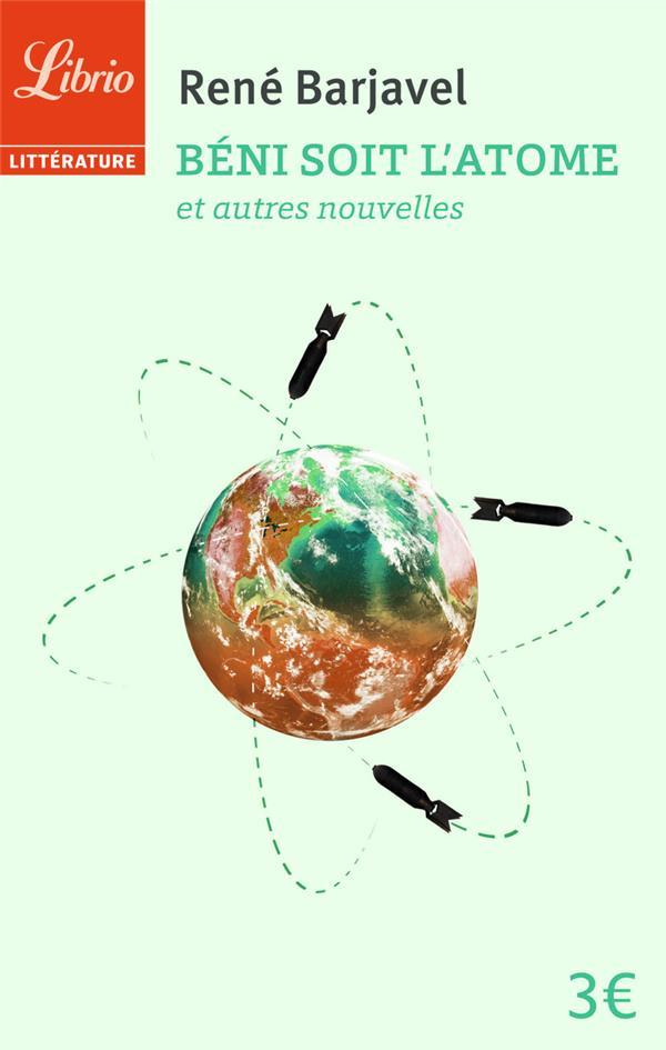 BENI SOIT L'ATOME - ET AUTRES NOUVELLES BARJAVEL RENE Librio