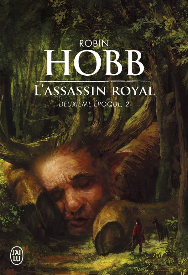 L'ASSASSIN ROYAL - T02 - DEUXIEME EPOQUE Hobb Robin J'ai lu