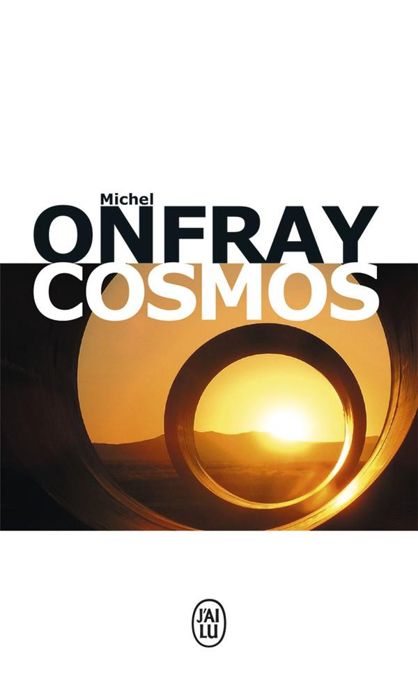 Onfray Michel - COSMOS - UNE ONTOLOGIE MATERIALISTE