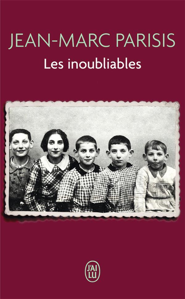 LES INOUBLIABLES