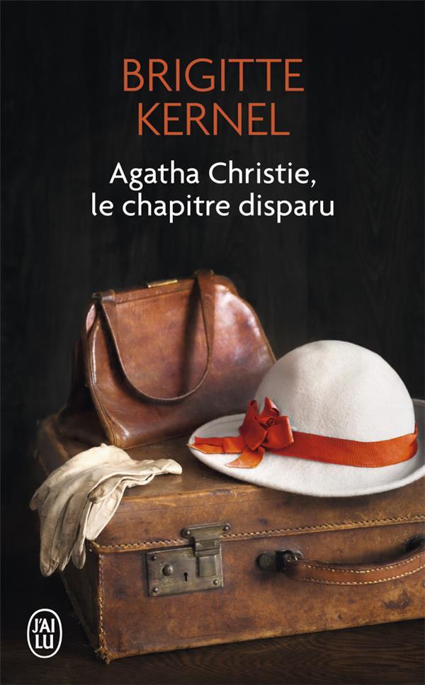 AGATHA CHRISTIE, LE CHAPITRE D KERNEL BRIGITTE J-AI LU