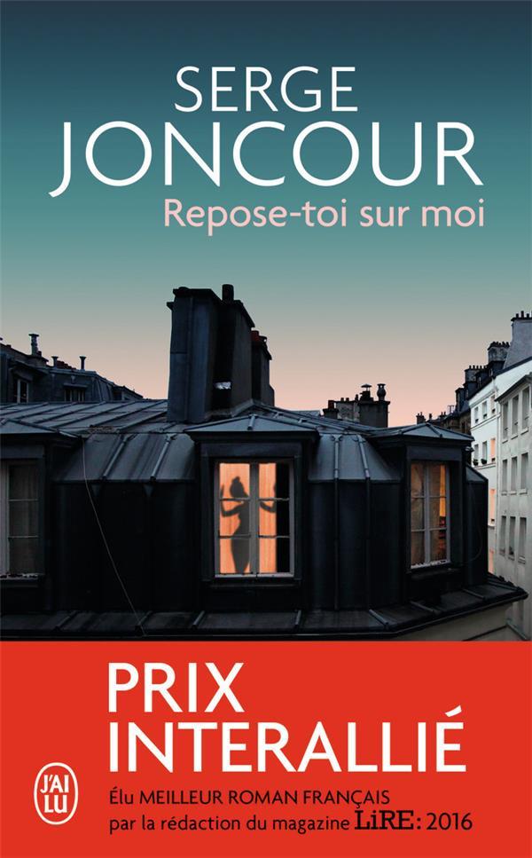 REPOSE-TOI SUR MOI JONCOUR SERGE J-AI LU