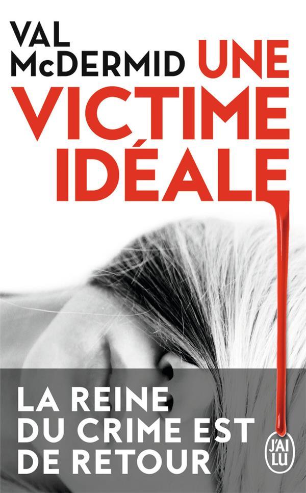 McDermid Val - UNE VICTIME IDEALE