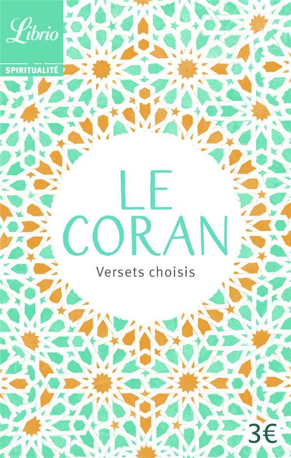 LE CORAN  -  VERSETS CHOISIS