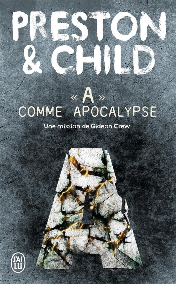 THRILLER - 1011847 - A COMME APOCALYPSE Child Lincoln J'ai lu