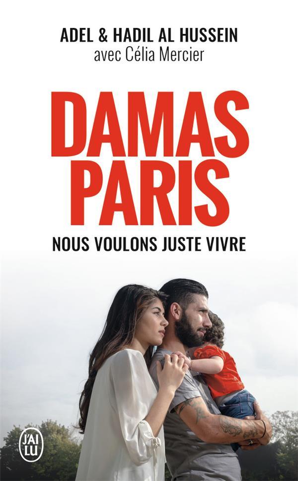 DAMAS PARIS NOUS VOULONS JUSTE VIVRE