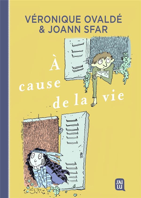 A CAUSE DE LA VIE SFAR/OVALDE/FINDAKLY J'AI LU