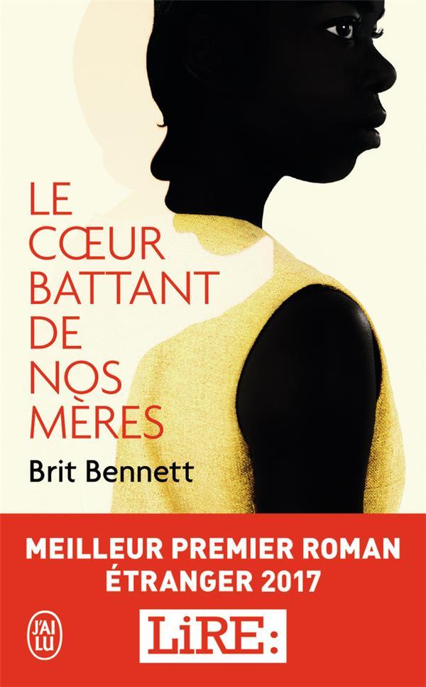 LE COEUR BATTANT DE NOS MERES - LITTERATURE ETRANGERE - T11977  J'AI LU