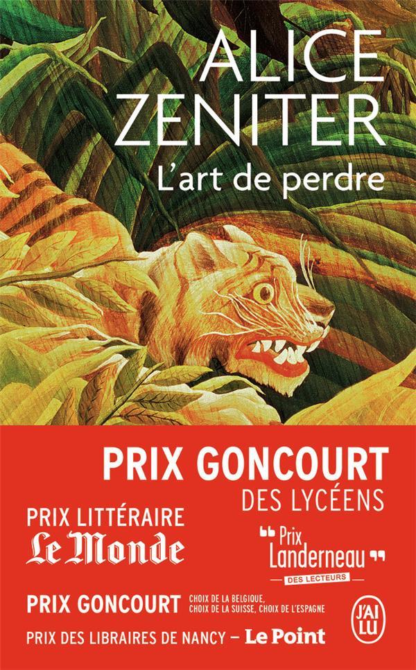 L-ART DE PERDRE ZENITER ALICE J-AI LU