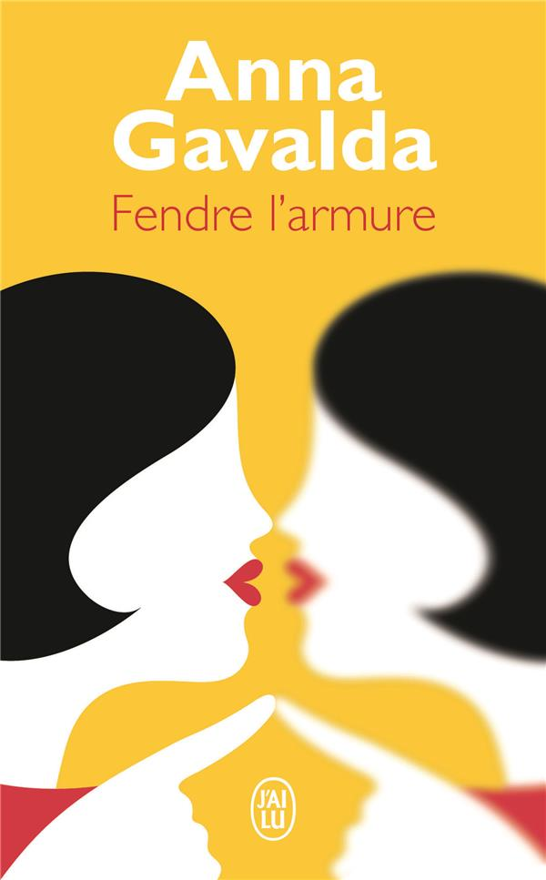 FENDRE L-ARMURE GAVALDA ANNA J-AI LU