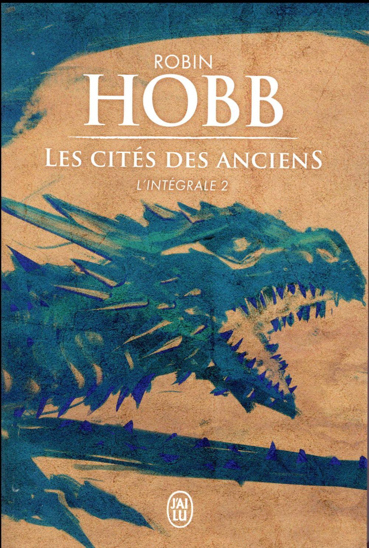 LES CITES DES ANCIENS  -  INTEGRALE 2 HOBB ROBIN J'AI LU
