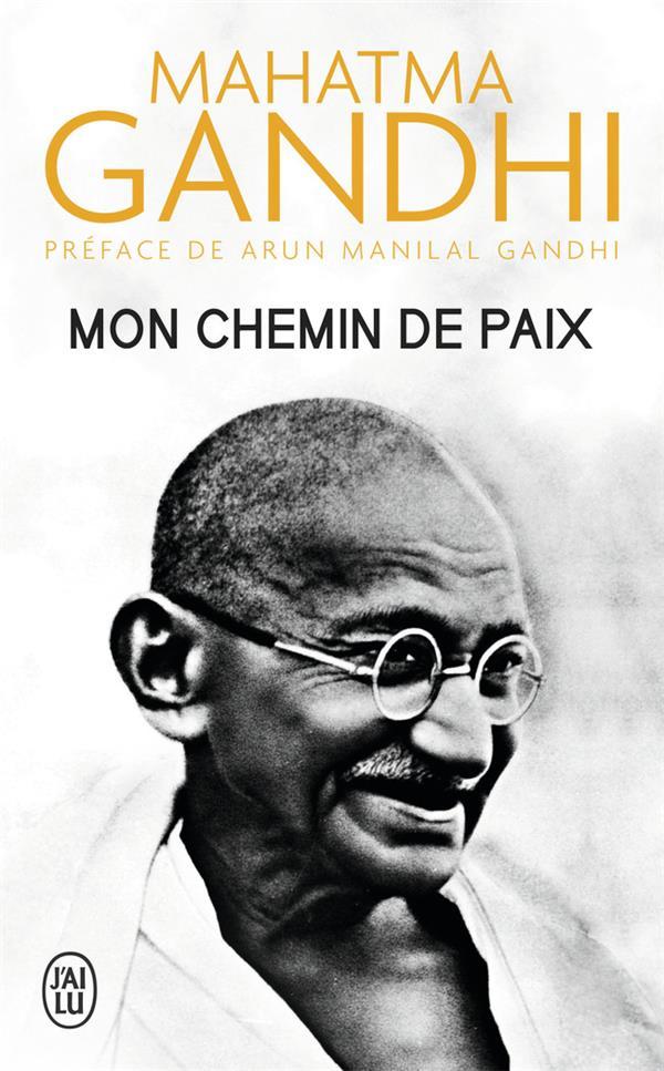 MON CHEMIN DE PAIX GANDHI J-AI LU