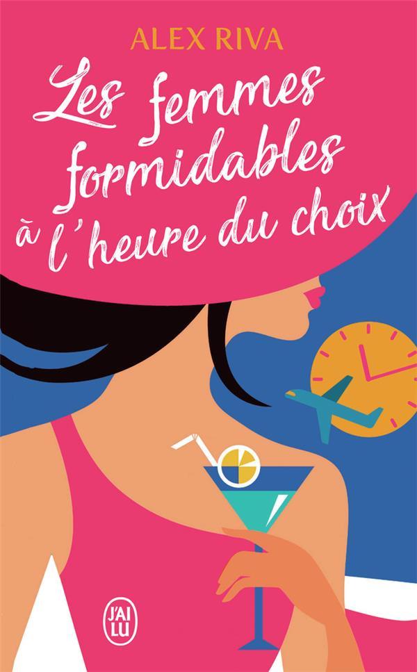 LES FEMMES FORMIDABLES A L'HEURE DU CHOIX