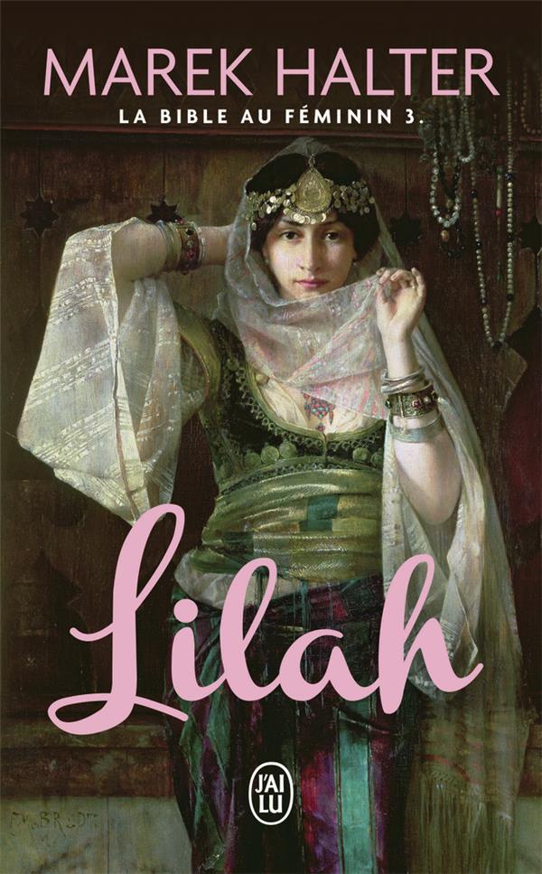 LA BIBLE AU FEMININ - T03 - LI HALTER MAREK J-AI LU