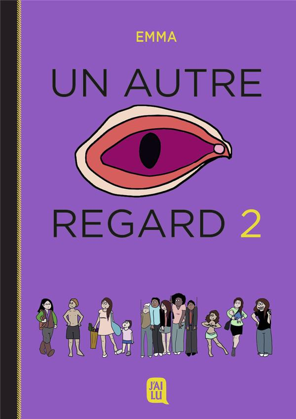 UN AUTRE REGARD - VOLUME 02