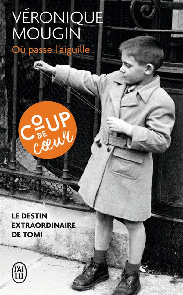 OU PASSE L-AIGUILLE - LE DESTI MOUGIN VERONIQUE J-AI LU