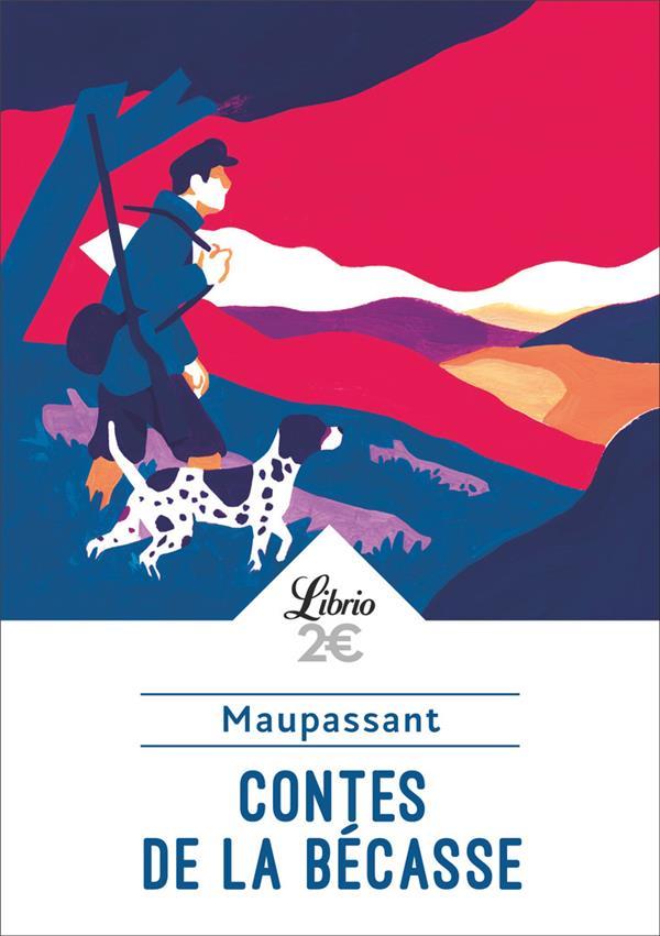 CONTES DE LA BECASSE MAUPASSANT GUY DE J'AI LU