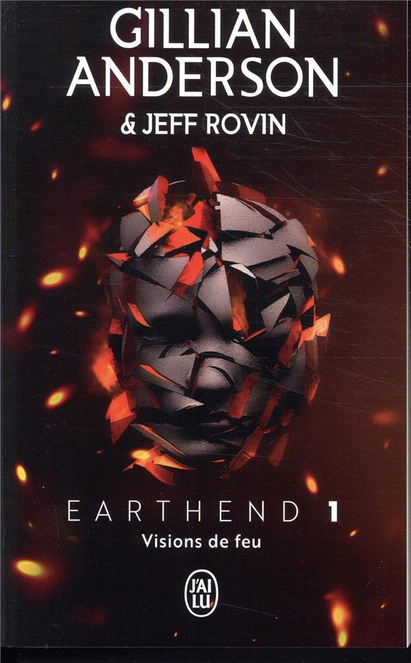 VISIONS DE FEU - EARTHEND - T1  J'AI LU
