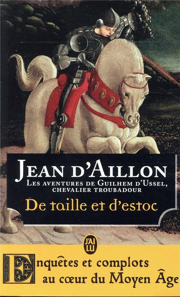 ROMANS HISTORIQUES - DE TAILLE ET D'ESTOC  J'AI LU