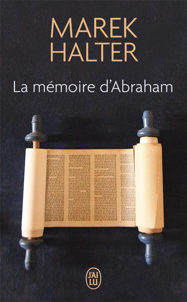LA MEMOIRE D'ABRAHAM HALTER MAREK J'AI LU
