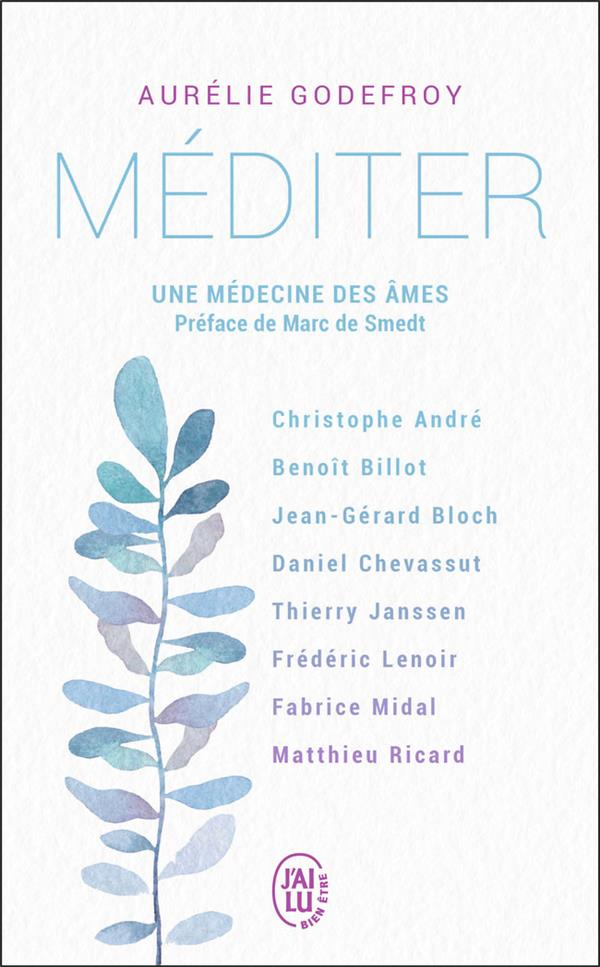 MEDITER - UNE MEDECINE DES AME GODEFROY/SMEDT J-AI LU