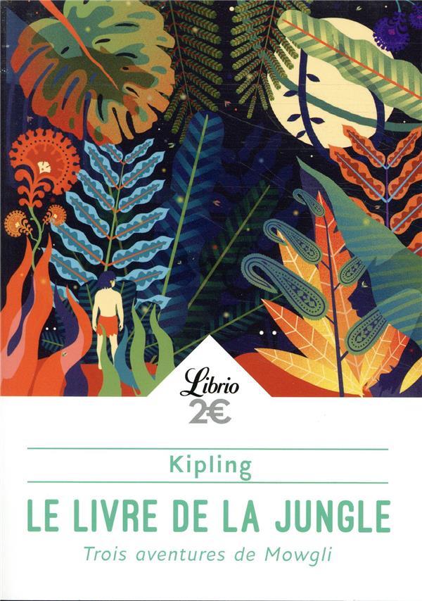 LE LIVRE DE LA JUNGLE - TROIS KIPLING RUDYARD J-AI LU