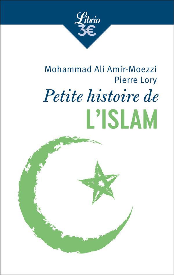 - PETITE HISTOIRE DE L'ISLAM