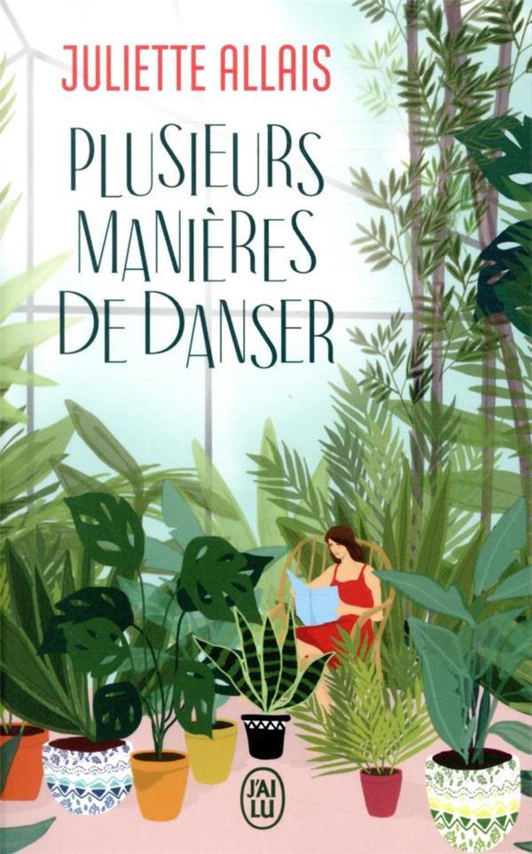 PLUSIEURS MANIERES DE DANSER ALLAIS, JULIETTE J'AI LU