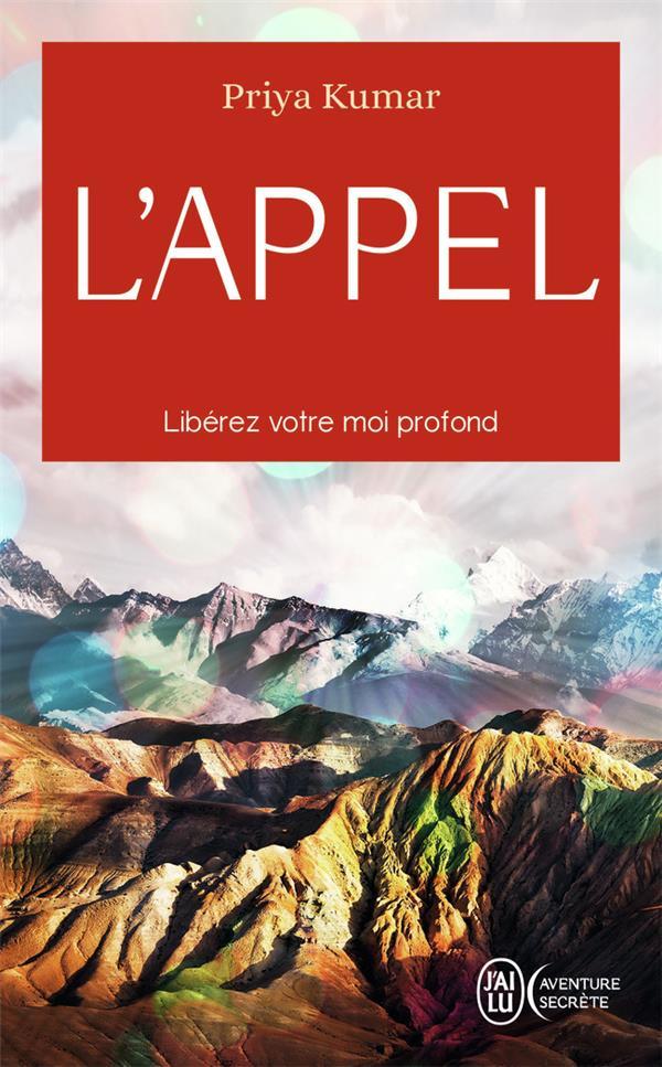 - L'APPEL - LIBEREZ VOTRE VRAI MOI