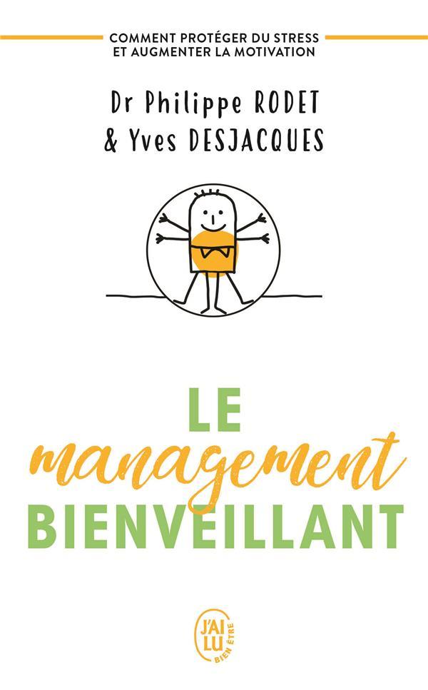 LE MANAGEMENT BIENVEILLANT RODET/DESJACQUES J'AI LU