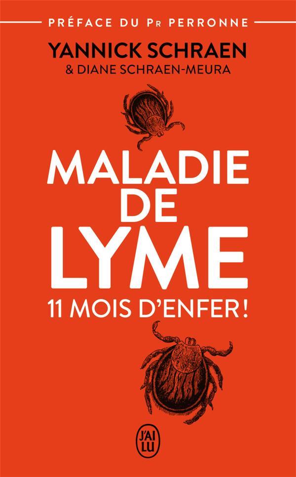 MALADIE DE LYME - 11 MOIS D'ENFER  J'AI LU