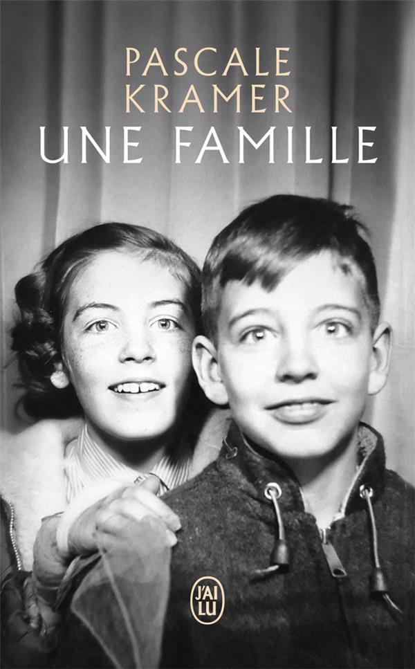 UNE FAMILLE KRAMER PASCALE J'AI LU