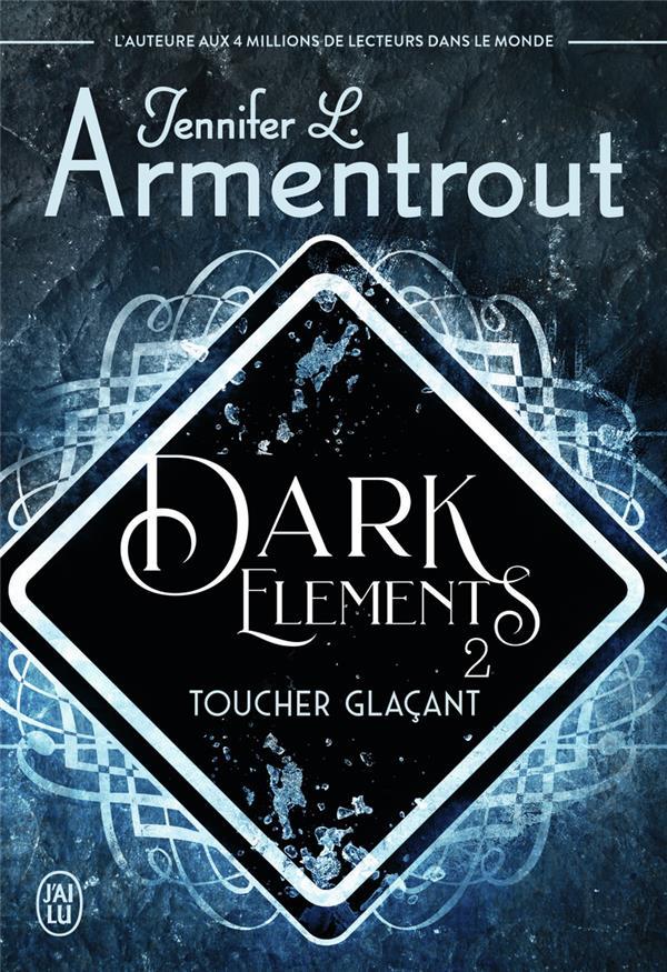 DARK ELEMENTS - VOL02 - TOUCHER GLACANT
