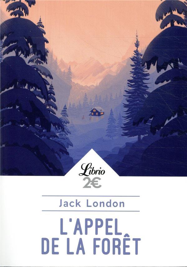 L-APPEL DE LA FORET LONDON JACK J-AI LU