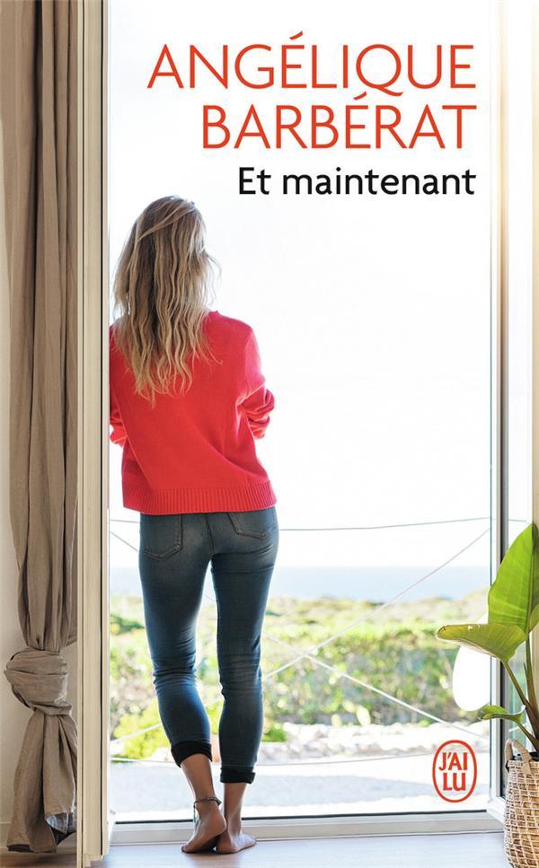 ET MAINTENANT BARBERAT ANGELIQUE J'AI LU