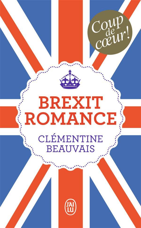 BREXIT ROMANCE BEAUVAIS CLEMENTINE J'AI LU
