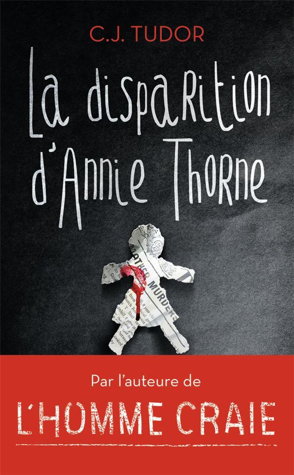 LA DISPARITION D'ANNIE THORNE TUDOR C.J. J'AI LU