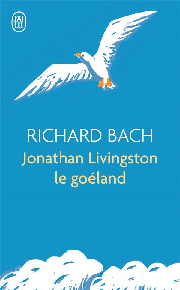 JONATHAN LIVINGSTON LE GOELAND BACH, RICHARD J'AI LU