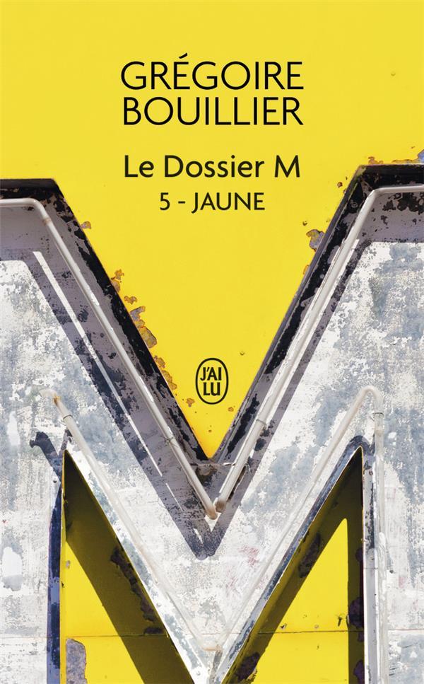 LE DOSSIER M  -  JAUNE GREGOIRE BOUILLIER J'AI LU