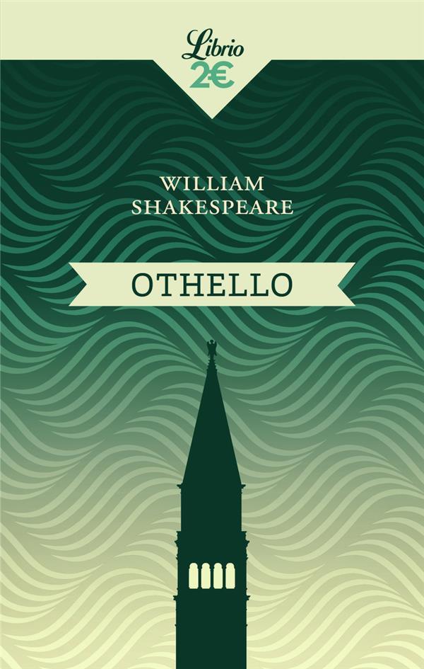 OTHELLO SHAKESPEARE, WILLIAM J'AI LU