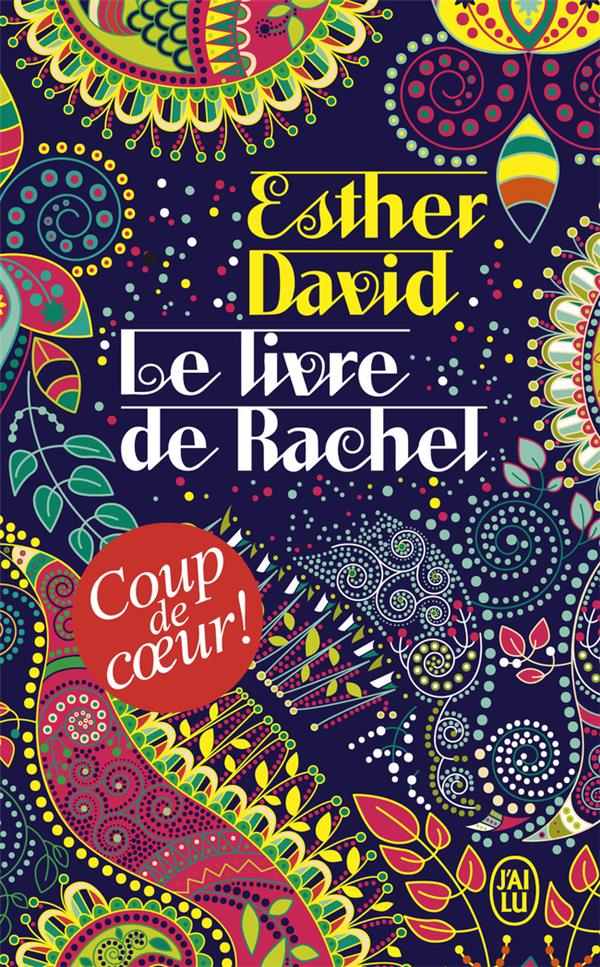 LE LIVRE DE RACHEL DAVID ESTHER J'AI LU