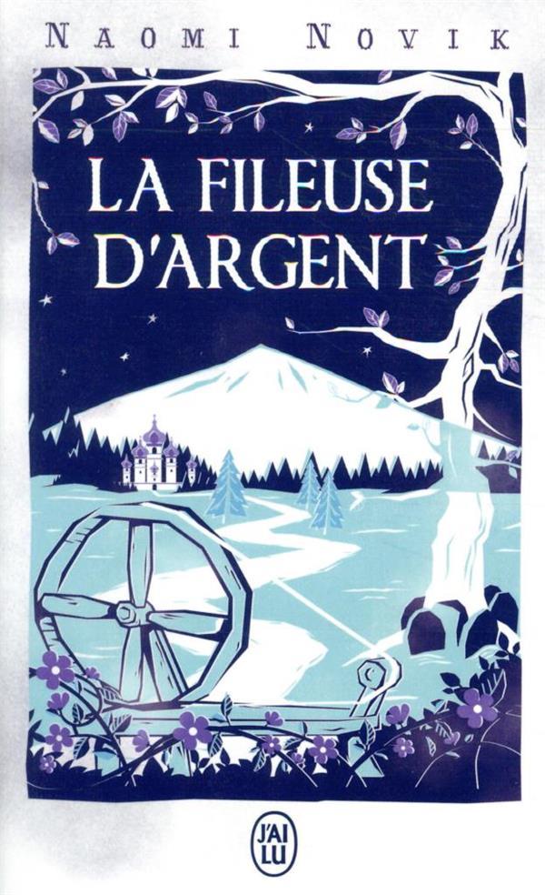 LA FILEUSE D'ARGENT NOVIK, NAOMI J'AI LU